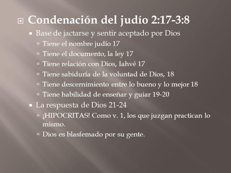 Condenación del judío 2:17-3:8