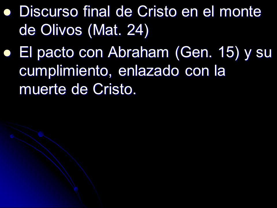 Discurso final de Cristo en el monte de Olivos (Mat. 24)