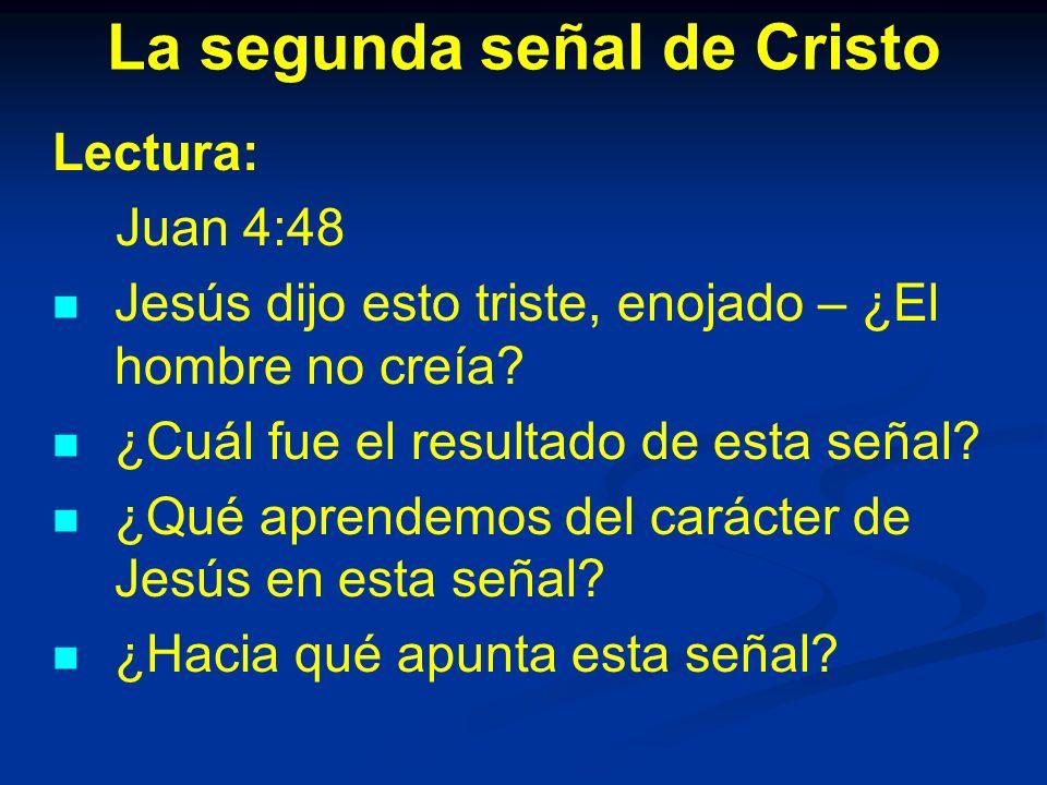 La segunda señal de Cristo