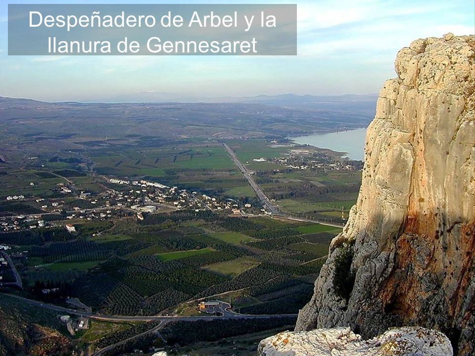 Arbel cliff and Plain of Gennesaret