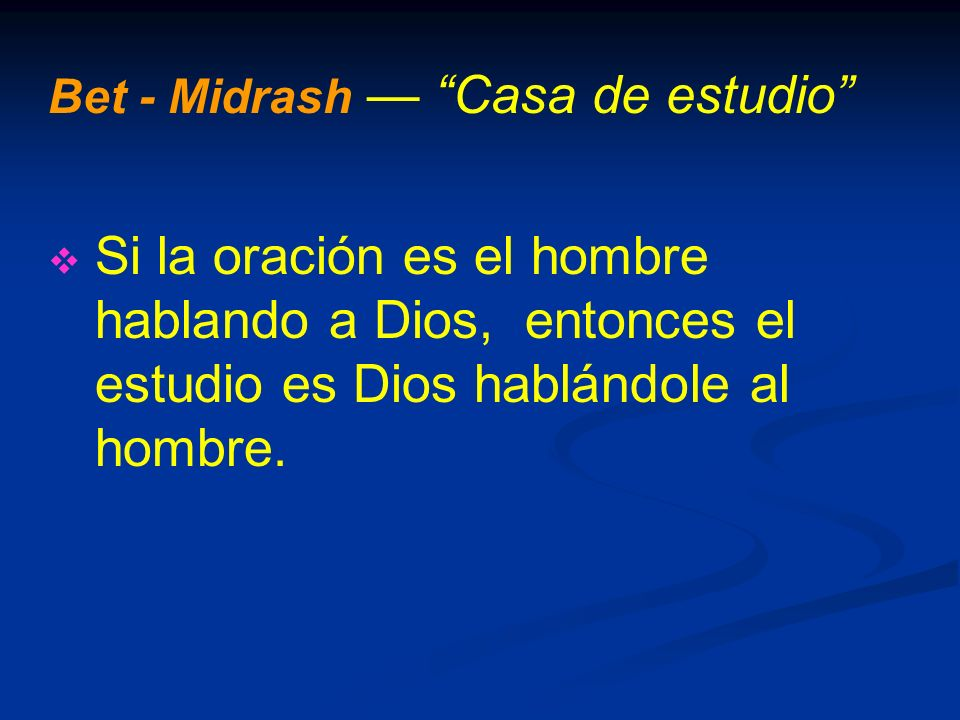 Bet - Midrash — Casa de estudio