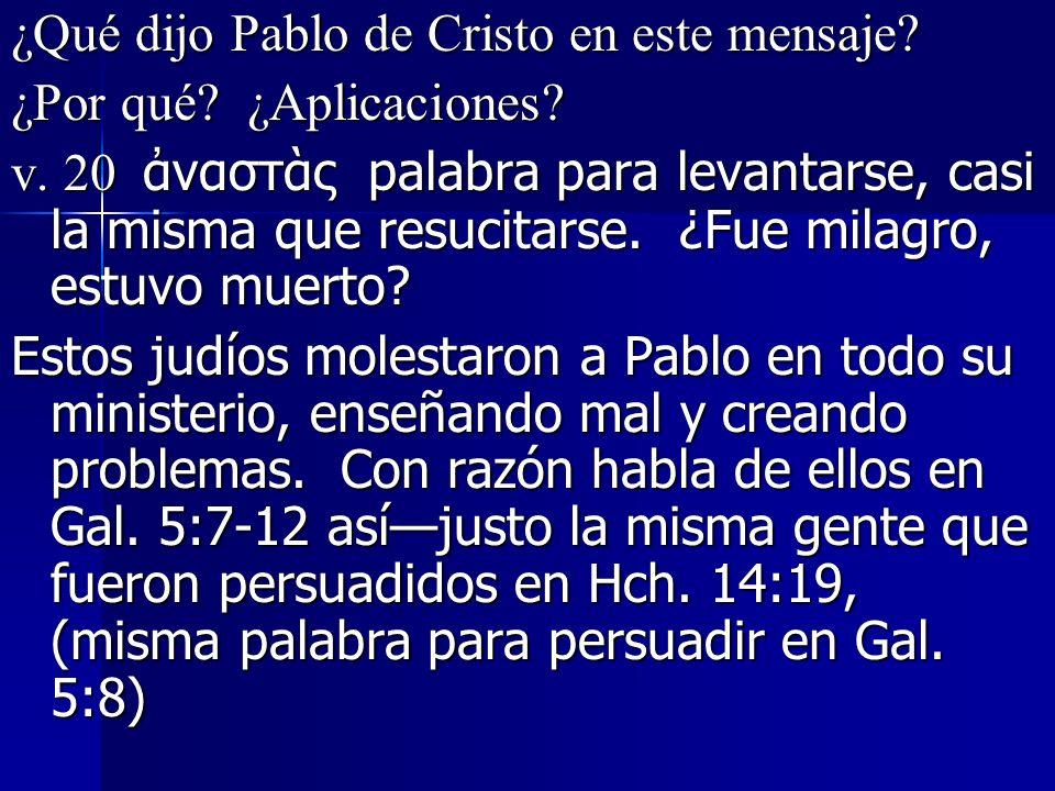 ¿Qué dijo Pablo de Cristo en este mensaje