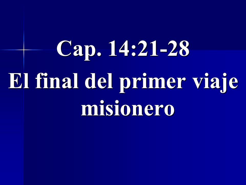 El final del primer viaje misionero