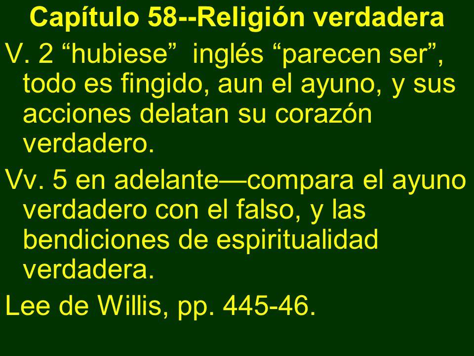 Capítulo 58--Religión verdadera