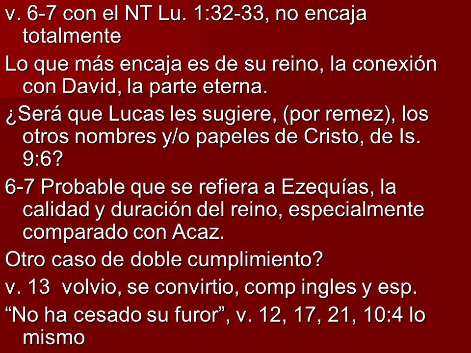 v. 6-7 con el NT Lu. 1:32-33, no encaja totalmente