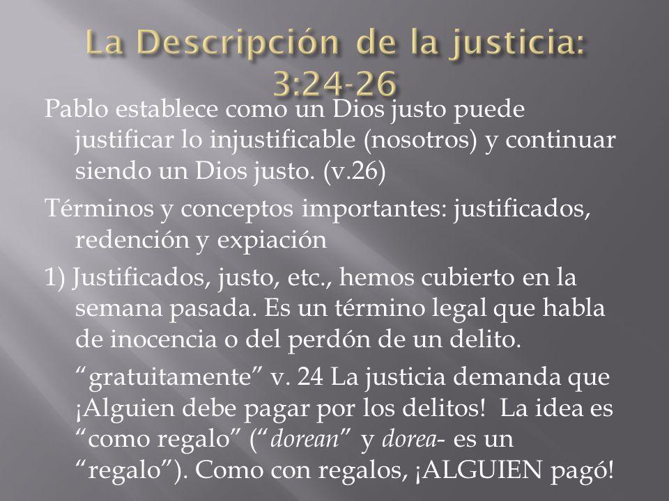 La Descripción de la justicia: 3:24-26