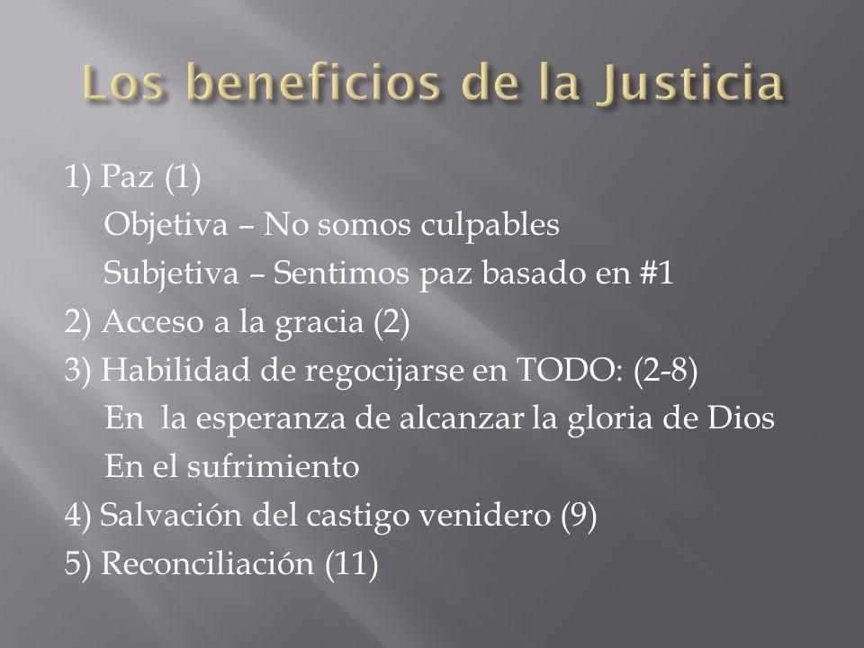 Los beneficios de la Justicia