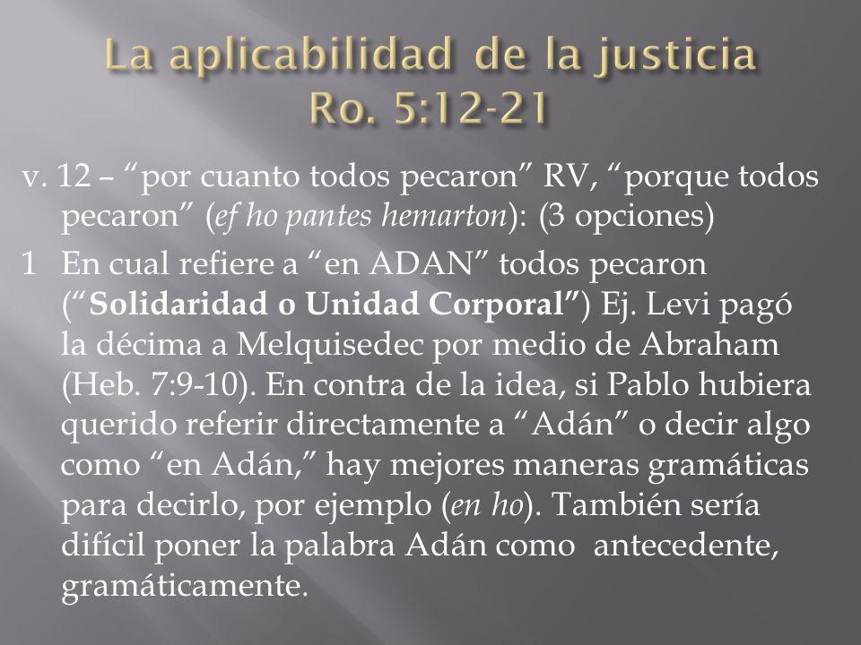 La aplicabilidad de la justicia Ro. 5:12-21