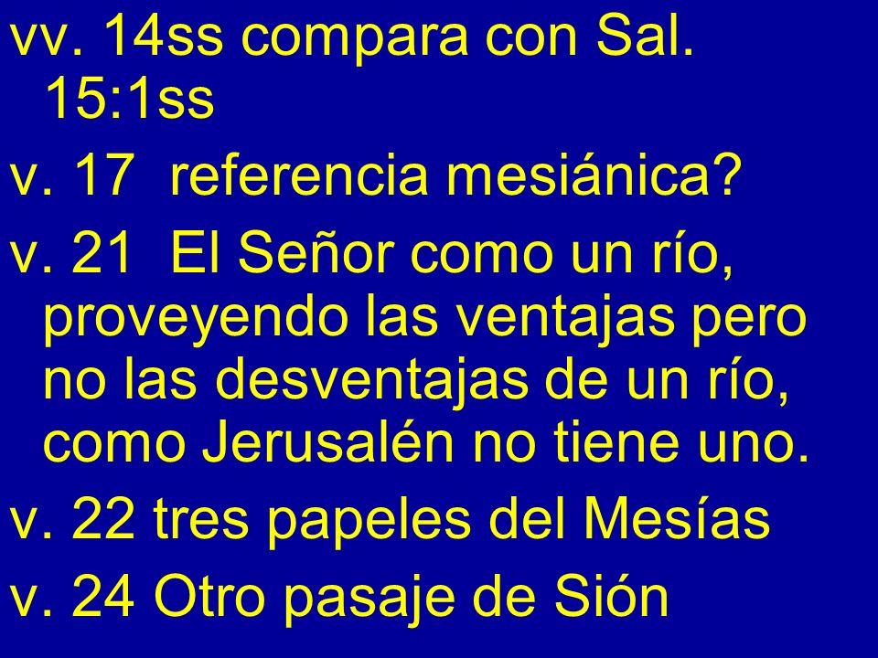 vv. 14ss compara con Sal. 15:1ss