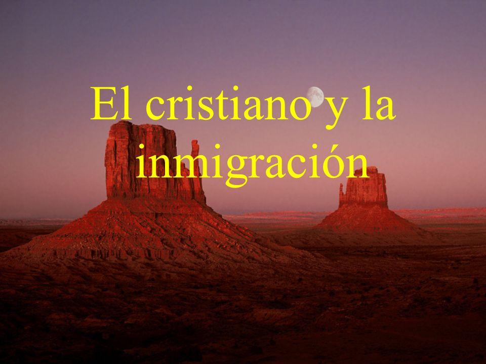 El cristiano y la inmigración