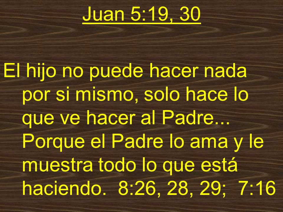 Juan 5:19, 30