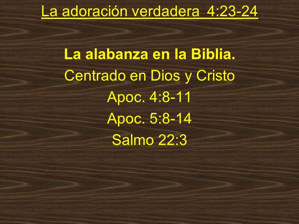 La alabanza en la Biblia.