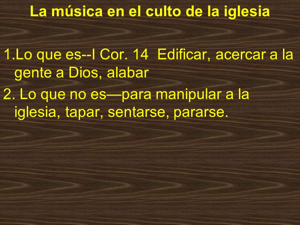 La música en el culto de la iglesia