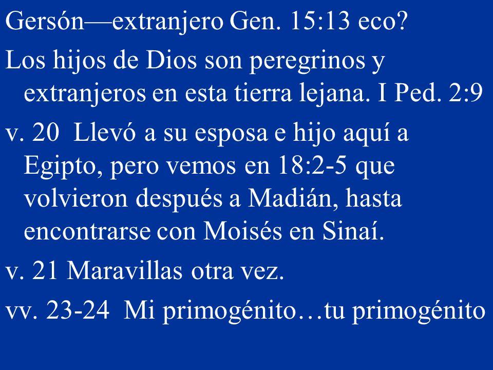 Gersón—extranjero Gen. 15:13 eco