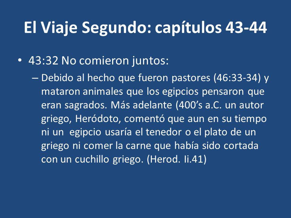 El Viaje Segundo: capítulos 43-44