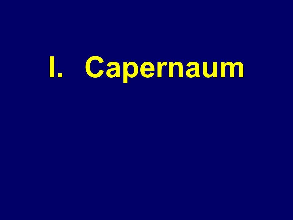I. Capernaum