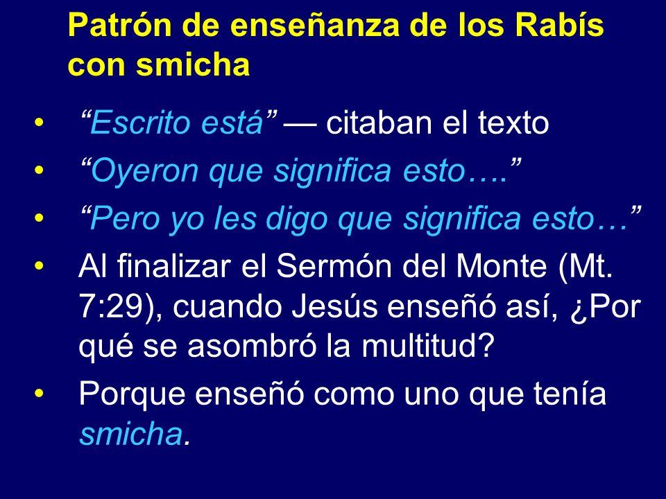 Patrón de enseñanza de los Rabís con smicha