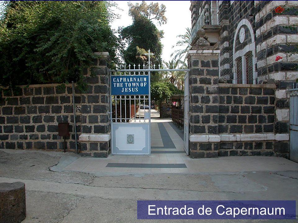 Entrada de Capernaum Capernaum entrance
