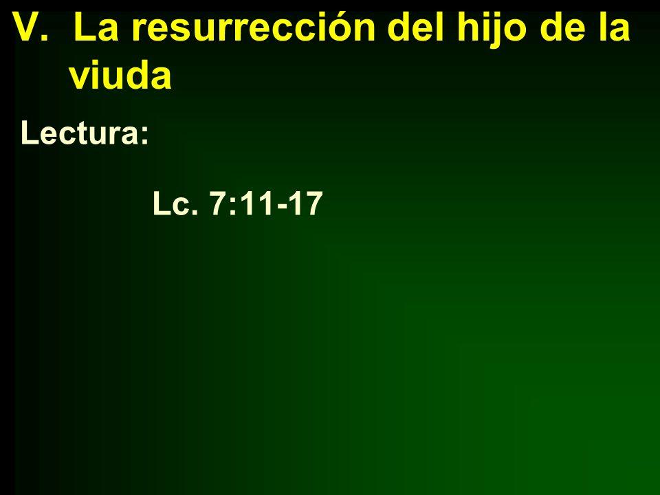 V. La resurrección del hijo de la viuda