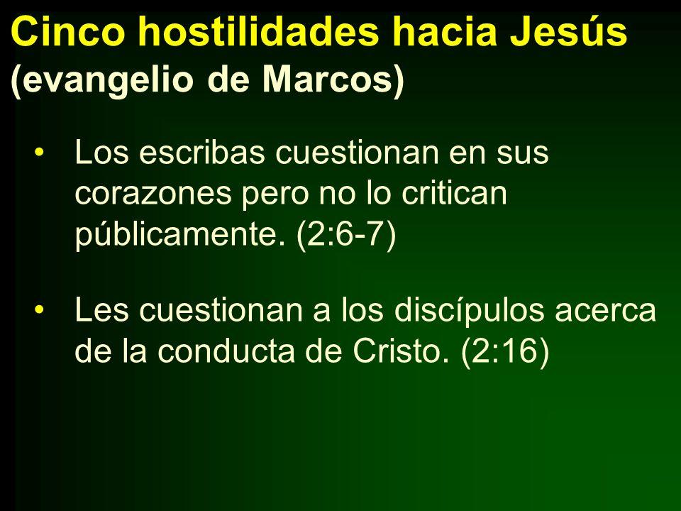 Cinco hostilidades hacia Jesús (evangelio de Marcos)
