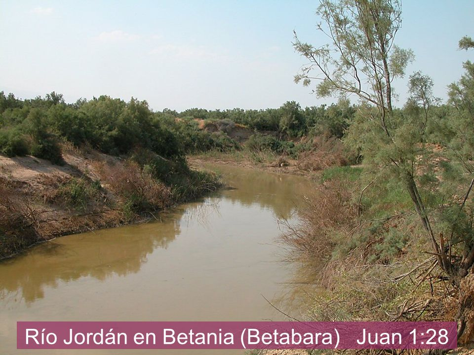 Jordan River by Bethany beyond Jordan