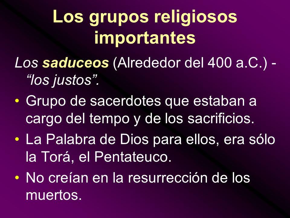 Los grupos religiosos importantes