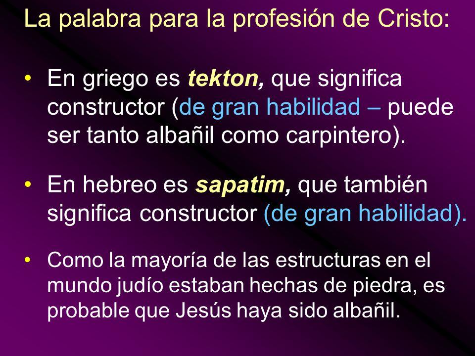 La palabra para la profesión de Cristo: