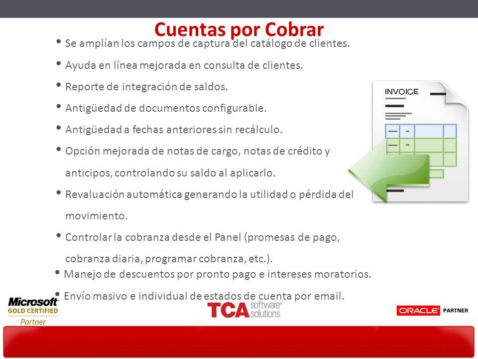 Cuentas por Cobrar Se amplían los campos de captura del catálogo de clientes. Ayuda en línea mejorada en consulta de clientes.
