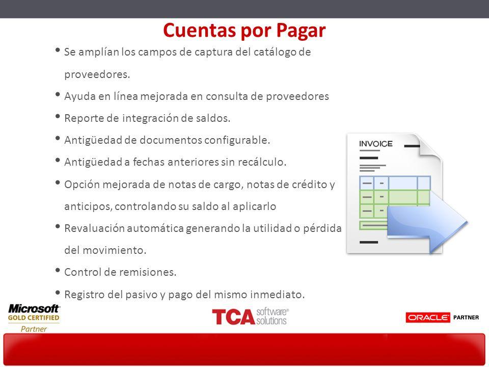 Cuentas por Pagar Se amplían los campos de captura del catálogo de proveedores. Ayuda en línea mejorada en consulta de proveedores.