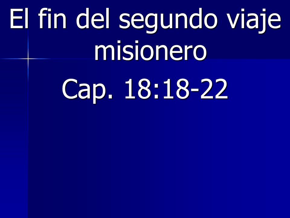 El fin del segundo viaje misionero