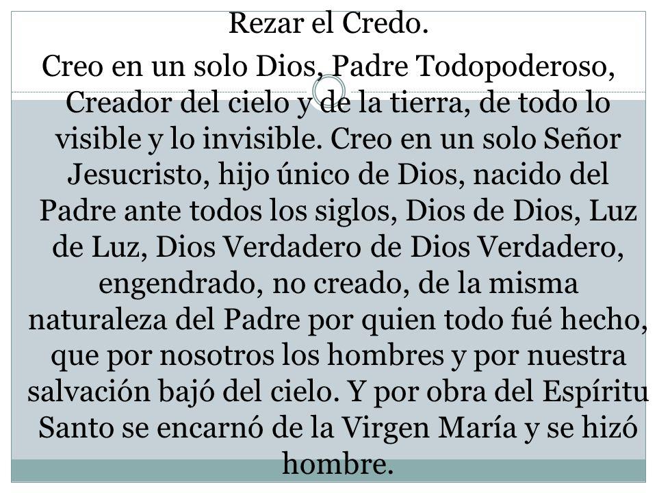 Rezar el Credo.