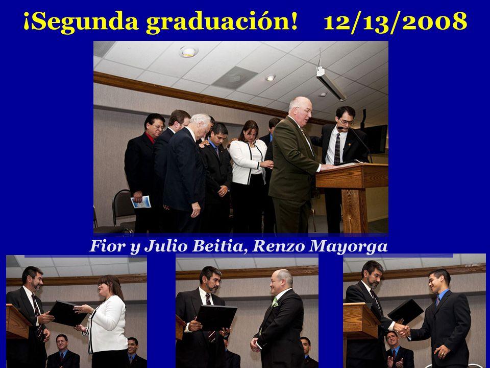 ¡Segunda graduación! 12/13/2008 Fior y Julio Beitia, Renzo Mayorga