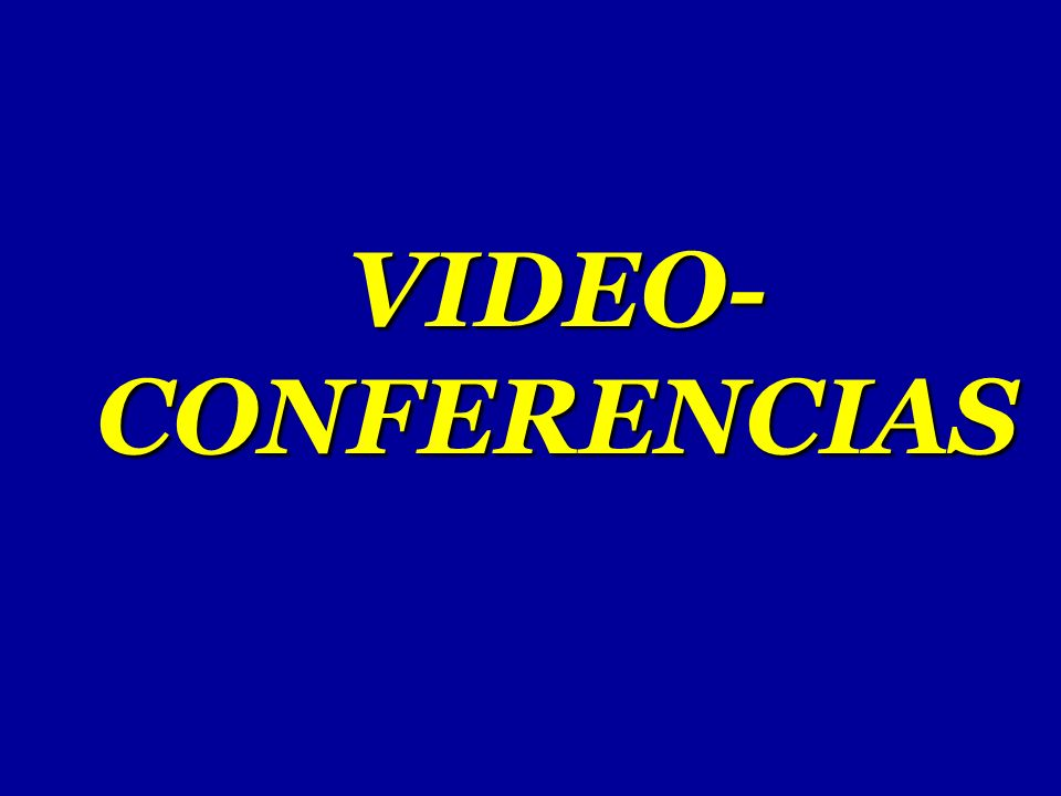 VIDEO- CONFERENCIAS