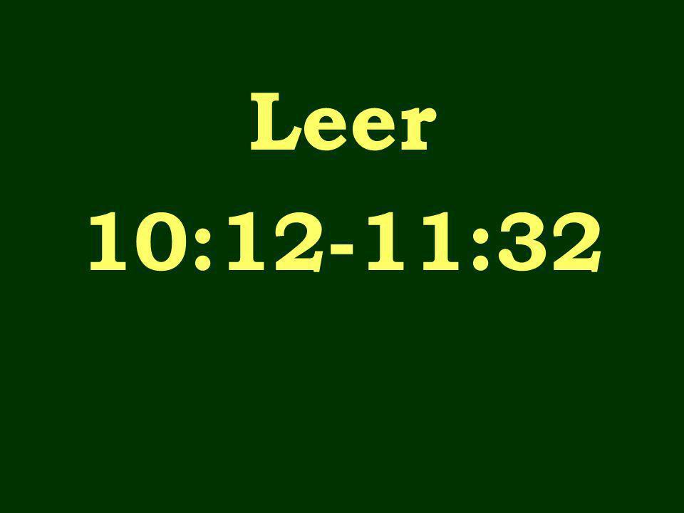 Leer 10:12-11:32