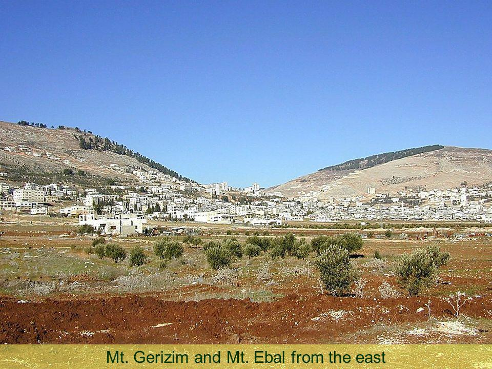 Mt. Gerizim and Mt. Ebal from the east