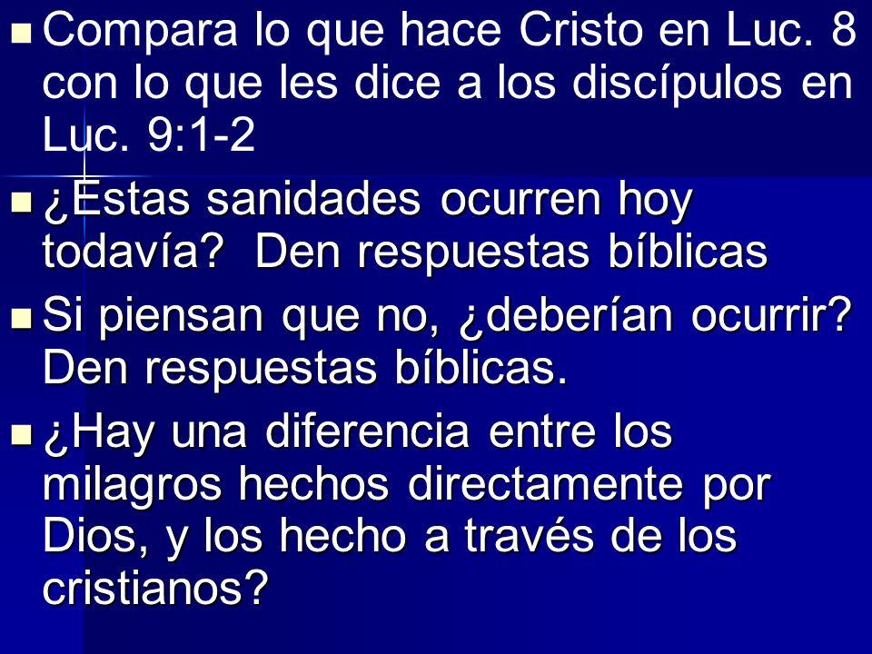 Compara lo que hace Cristo en Luc