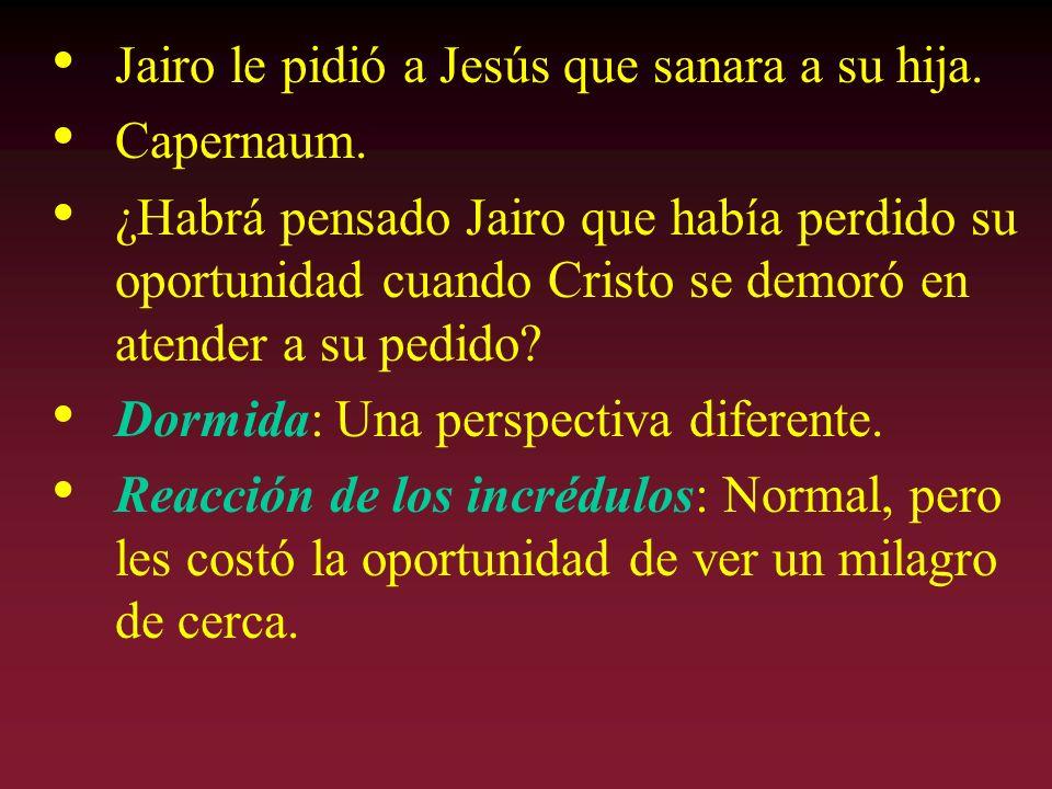 Jairo le pidió a Jesús que sanara a su hija.