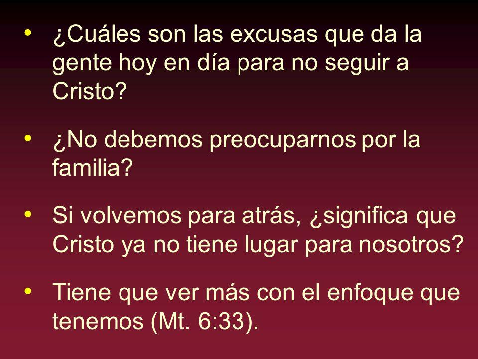 ¿Cuáles son las excusas que da la gente hoy en día para no seguir a Cristo