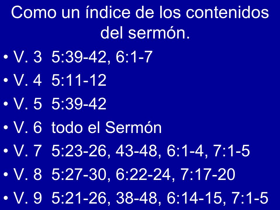 Como un índice de los contenidos del sermón.