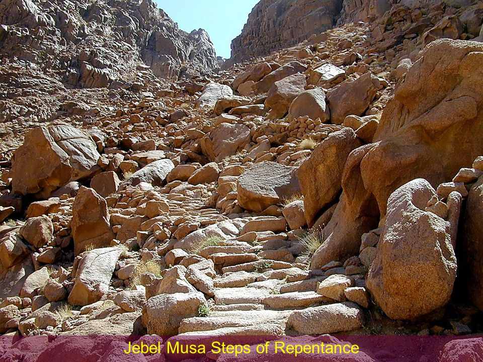 Jebel Musa Steps of Repentance