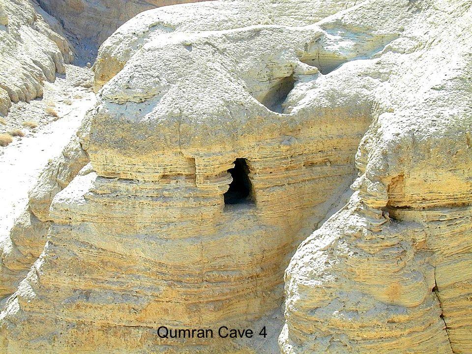 Qumran Cave 4 Qumran Cave 4