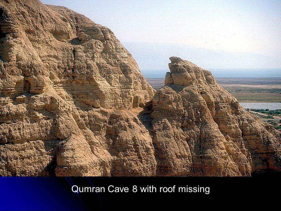 Qumran Cave 8 with roof missing