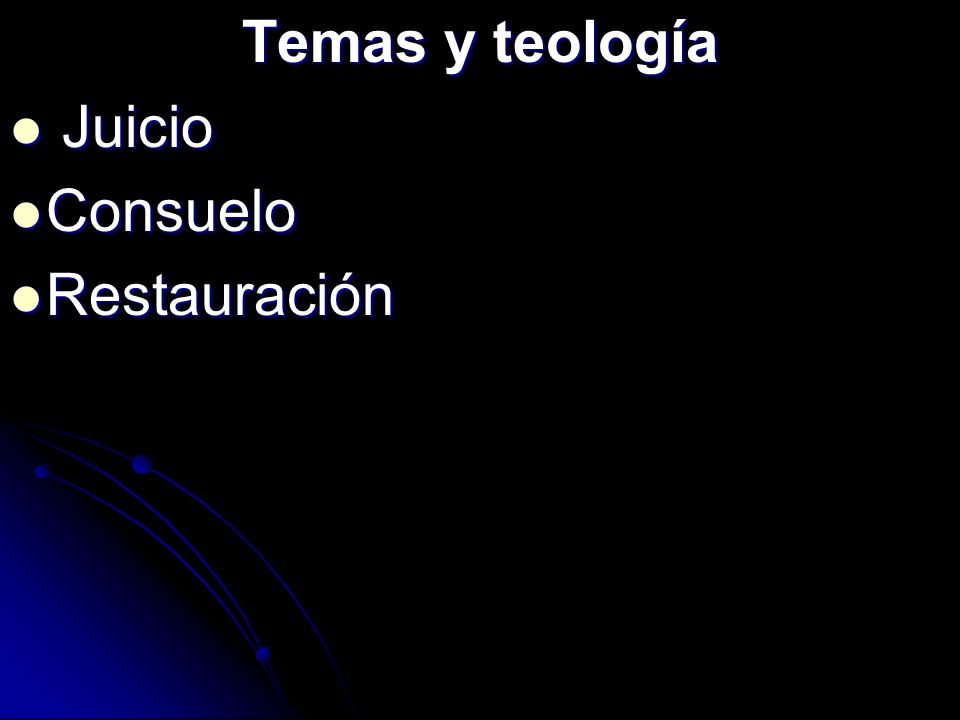 Temas y teología Juicio Consuelo Restauración