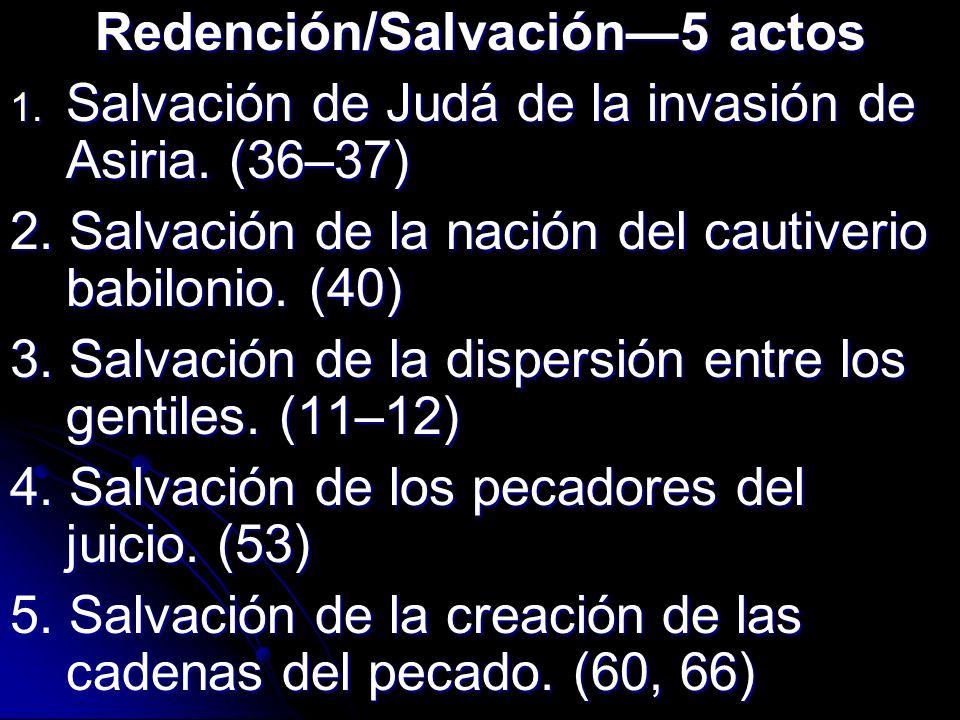 Redención/Salvación—5 actos
