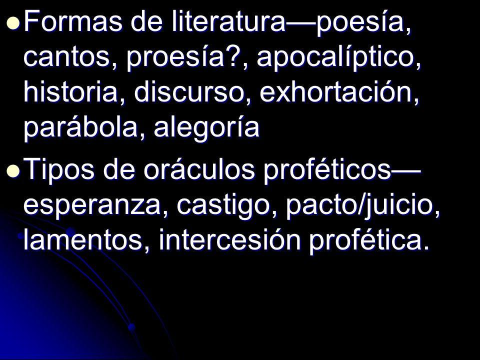 Formas de literatura—poesía, cantos, proesía