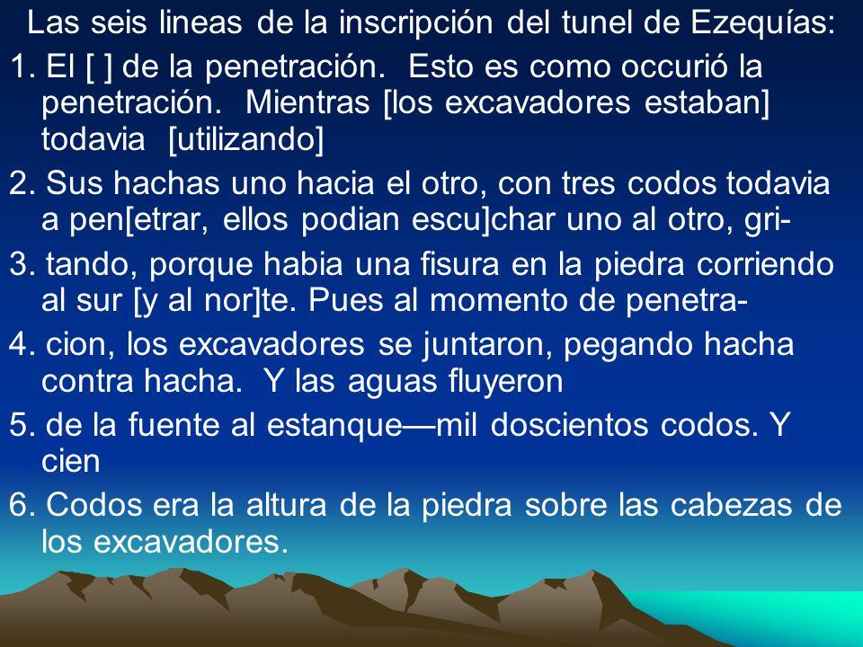 Las seis lineas de la inscripción del tunel de Ezequías: