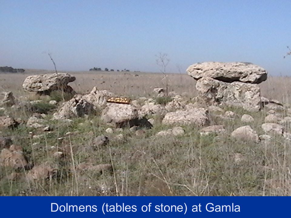 Dolmens (tables of stone) at Gamla
