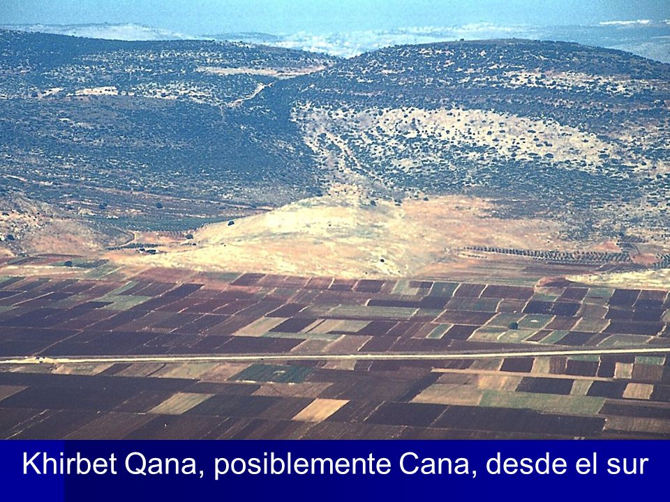 Khirbet Cana from south