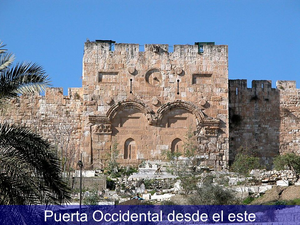 Puerta Occidental desde el este