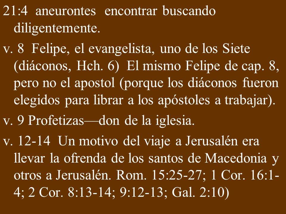 21:4 aneurontes encontrar buscando diligentemente.